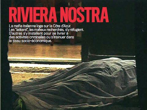 Riviera Nostra : l'infiltration de la mafia sur toute la région PACA